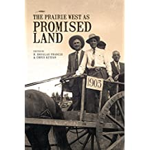 The Prairie West as Promised Land