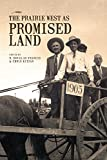 img - for The Prairie West as Promised Land book / textbook / text book