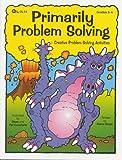 Primarily Problem Solving - Creative Problem Solving Activities