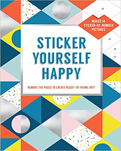 Remove the Pages to Create Ready-to-Frame Art! Sticker Yourself Happy Makes 14 Sticker-by-Number Pictures