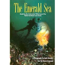 Emerald Sea: Exploring the Underwater Wilderness O