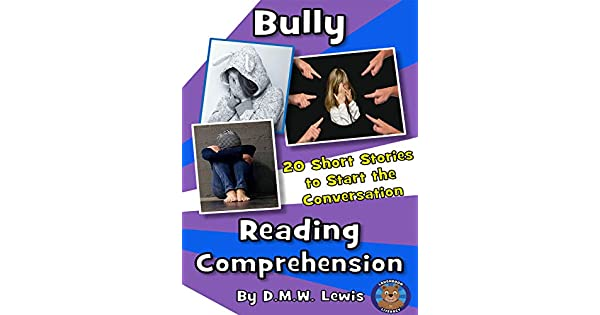 Bully Reading Comprehension: 20 Bully Short Stories to