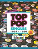 Top Pop Singles, 1955-1996, Joel Whitburn, 0898201225