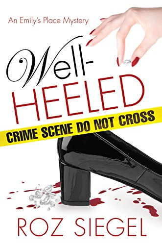 Well-Heeled: An Emily's Place Mystery