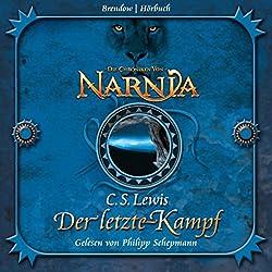 Der letzte Kampf (Chroniken von Narnia 7)