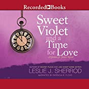Sweet Violet and a Time for Love: Sienna St. James, Book 4 | Leslie J. Sherrod