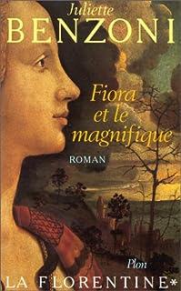 La Florentine : [1] : Fiora et le Magnifique