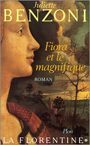 Amazon Fr La Florentine Tome 1 Fiora Et Le Magnifique
