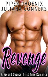 Revenge - A Second Chance, First Time Romance