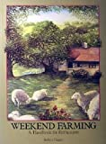 img - for Weekend Farming: A Handbook for Enthusiasts book / textbook / text book
