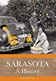 img - for Sarasota: A History (Definitive History) book / textbook / text book