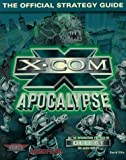 X-COM Apocalypse: The Official Strategy Guide (Secrets of the Games Series)