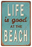 ERLOOD Life Is Good At Beach Tin Sign Wall Retro Metal Bar Pub Poster Metal 12″ X 8″ Picture