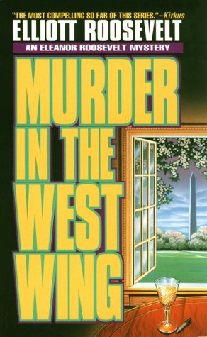 Murder in the West Wing: An Eleanor Roosevelt - Stores Roosevelt Mall