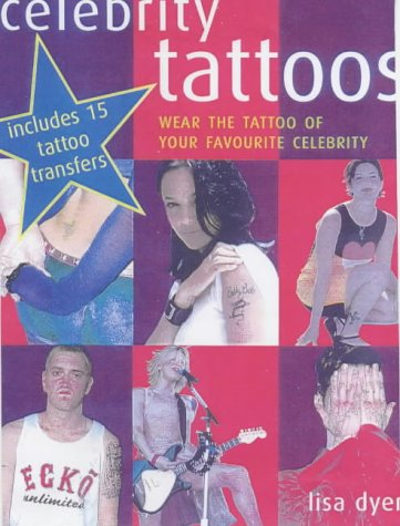 Celebrity Tattoos: Wear the Tattoo of Your Favourite Celebrity