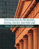 Psychological Problems, Social Issues, and the Law (2nd Edition)