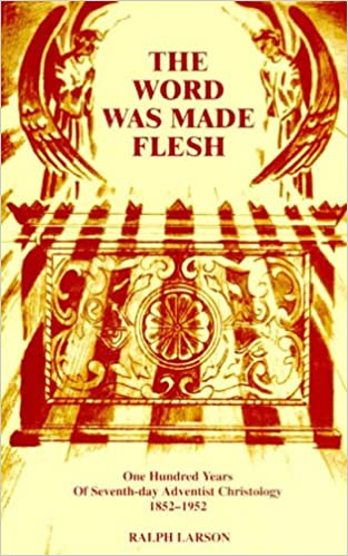 The Word Was Made Flesh One Hundred Years Of Seventh Day