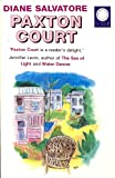 img - for Paxton Court by Diane Salvatore (1996-06-11) book / textbook / text book