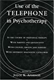 The Use of the Telephone in Psychotherapy, Joyce Kraus Aronson, 0765702681