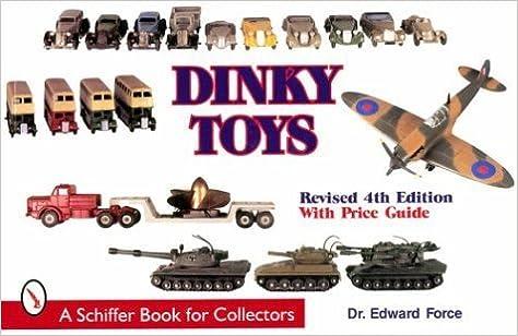 Dinky Toys by Edward Force (1999-07-03)