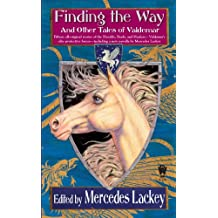 Finding the Way and Other Tales of Valdemar (Tales of Valdemar Series Book 6)
