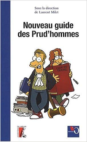 Lire un Nouveau guide des Prud'hommes pdf