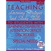 Teaching Learning Strategies and Study Skills To Students with Learning Disabilities...