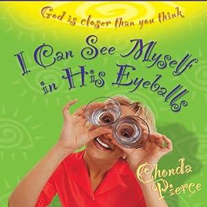 I Can See Myself in His Eyeballs Audiobook