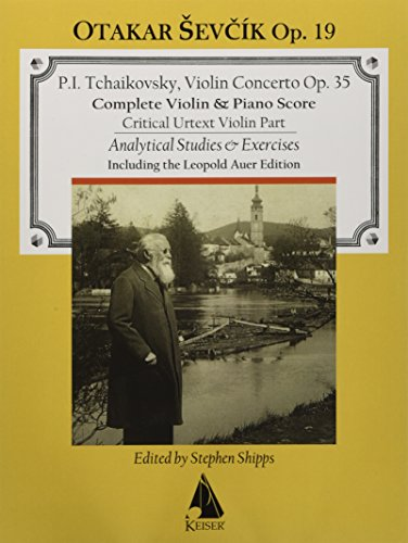 Analytical Instruments - Violin Concerto in D Major, Op. 35: with analytical exercises by Otakar Sevcik, Op. 19 Violin and Piano