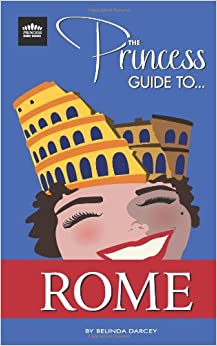_PORTABLE_ The Princess Guide To Rome. Books points Pedro things Muchos large