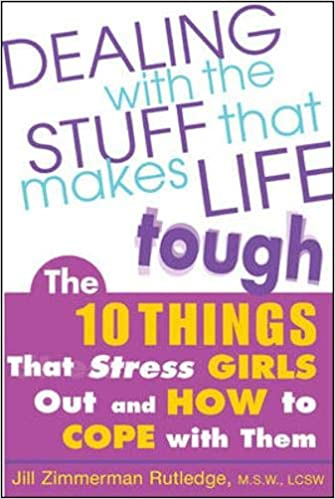 Dealing with the Stuff That Makes Life Tough : The 10 Things