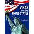 Visas for the United States - ExecVisa: 6 ways to stay in USA permanently (Green Card) - 8 ways to work or do business legally in USA