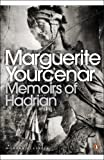"""Memoirs of Hadrian - And Reflections on the Composition of Memoirs of Hadrian (Penguin Modern Classics)"" av Marguerite Yourcenar"