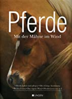 Pferde - Mit der Mähne im Wind [Pferde…