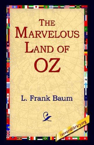 The Marvelous Land of Oz PDF