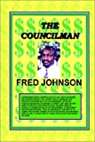 The Councilman, Fred A. Johnson, 1403336997