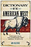 Dictionary of the American West, Win Blevins, 1570613044