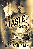 Download A Taste of Shine (A Trick of the Light Book 1) in PDF ePUB Free Online