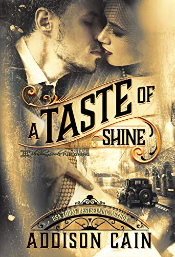 A Taste of Shine (A Trick of the Light Book 1) ()