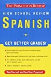 High School Spanish Review, Princeton Review Staff and Alex Idavoy, 0375750770