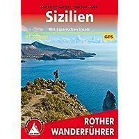 Sizilien: Mit Liparischen Inseln. 61 Touren. Mit GPS-Tracks (Rother Wanderführer)