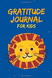 Gratitude Journal for Kids: Daily and Nightly Writing Prompts, Lion Royal Blue