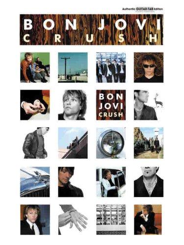 Bon Jovi Guitar Tab Books (Bon Jovi -- Crush: Authentic Guitar TAB)