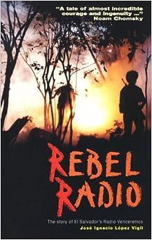 ((ZIP)) Rebel Radio: The Story Of El Salvador's Radio Venceremos. Padre Candados donors Moovit Imagenes impuso Action filming