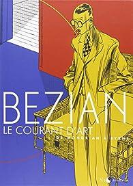 Le Courant d'Art - De Byrne à Mondrian - De Mondrian à Byrne par Frédéric Bézian