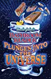 Uncle John's Bathroom Reader Plunges into the Universe (Uncle John Presents)