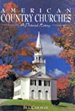 American Country Churches, Jill Caravan, 1880908883