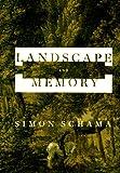 Landscape and Memory, Simon Schama, 0679402551