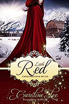 Little Red: an Everland Ever After Tale by [Lee, Caroline]