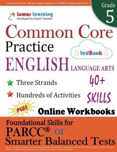 common-core-practice-5th-grade-english-language-arts-workbooks-to-prepare-for-the-parcc-or-smarter-b